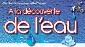 Atelier spectacle A la découverte de l'eau